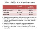 rf quad effects at x band couplers