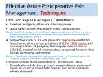 effective acute postoperative pain management techniques