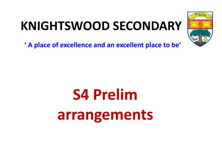 knightswood secondary a place of excellence and an excellent place to be n.