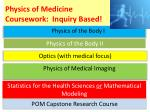 physics of medicine coursework inquiry based