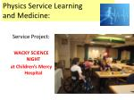 physics service learning and medicine