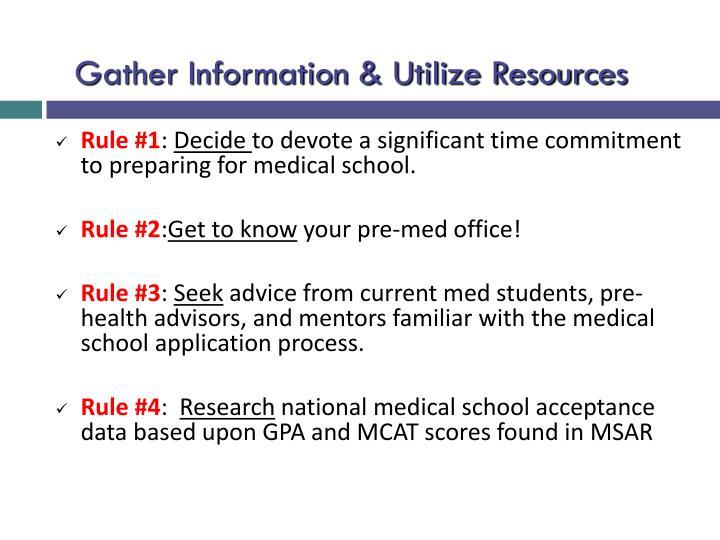 Gather Information & Utilize Resources