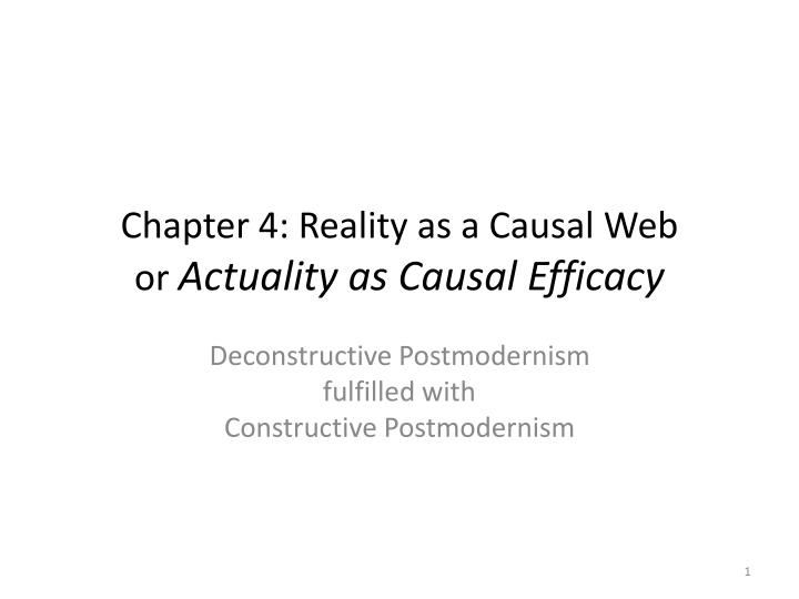 chapter 4 reality as a causal web or actuality as causal efficacy n.