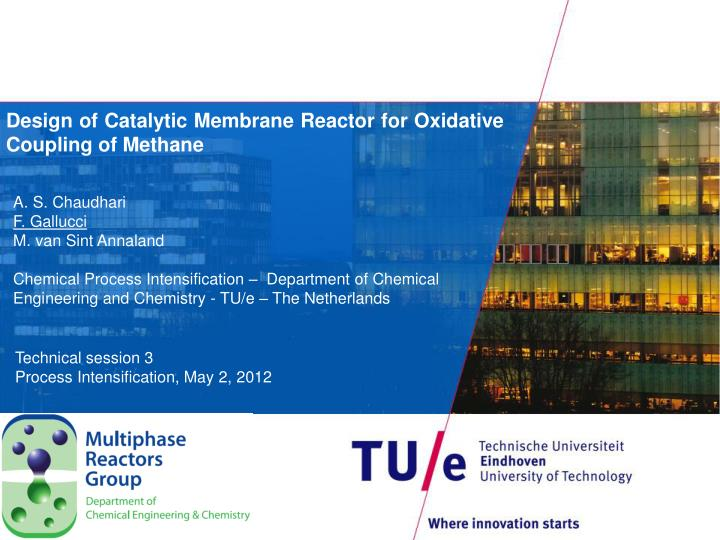 design of catalytic membrane reactor for oxidative coupling of methane n.