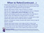 when to refer continued