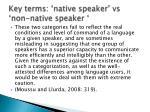 key terms native speaker vs non native speaker