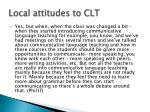 local attitudes to clt