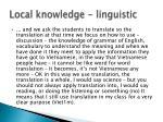 local knowledge linguistic