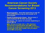 american cancer society recommendations for breast cancer screening 2013