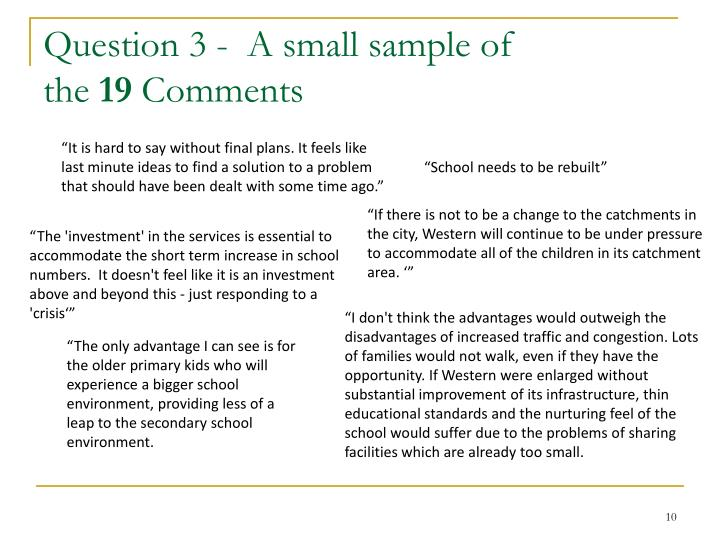Question 3 -  A small sample of
