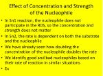 effect of concentration and strength of the nucleophile