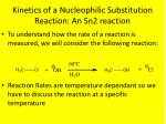 kinetics of a nucleophilic substitution reaction an sn2 reaction