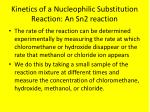 kinetics of a nucleophilic substitution reaction an sn2 reaction1