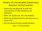 kinetics of a nucleophilic substitution reaction an sn2 reaction3