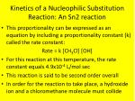 kinetics of a nucleophilic substitution reaction an sn2 reaction4