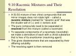 9 10 racemic mixtures and their resolution