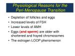 physiological reasons for the peri menopause transition