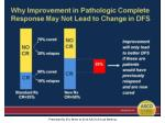why improvement in pathologic complete response may not lead to change in dfs