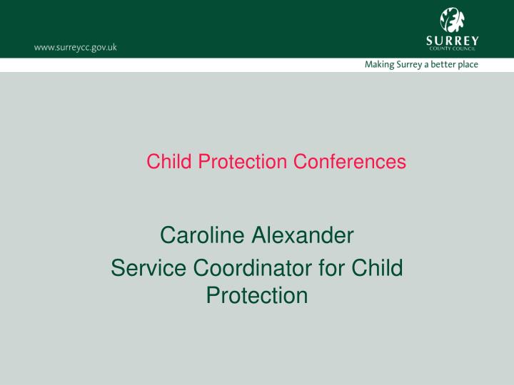 child protection conferences n.