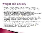 weight and obesity