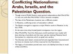 conflicting nationalisms arabs israelis and the palestinian question