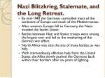 nazi blitzkrieg stalemate and the long retreat