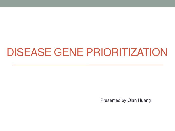 disease gene prioritization n.