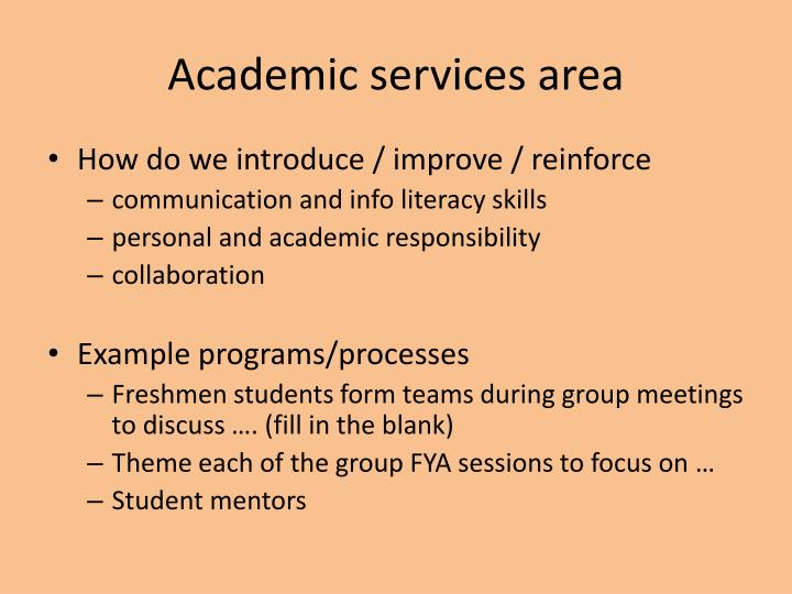 Academic services area