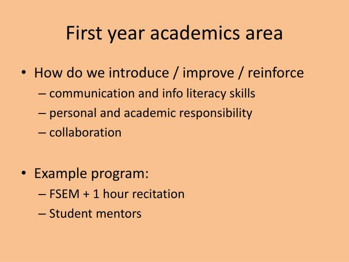 First year academics area