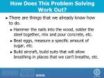 how does this problem solving work out2