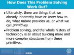 how does this problem solving work out4