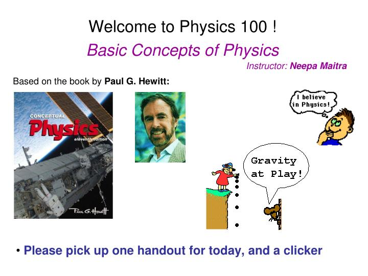 welcome to physics 100 basic concepts of physics n.