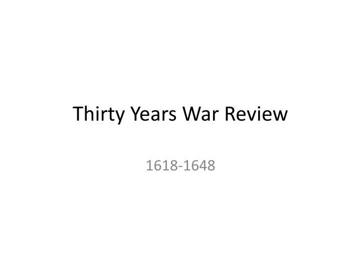 thirty years war review n.