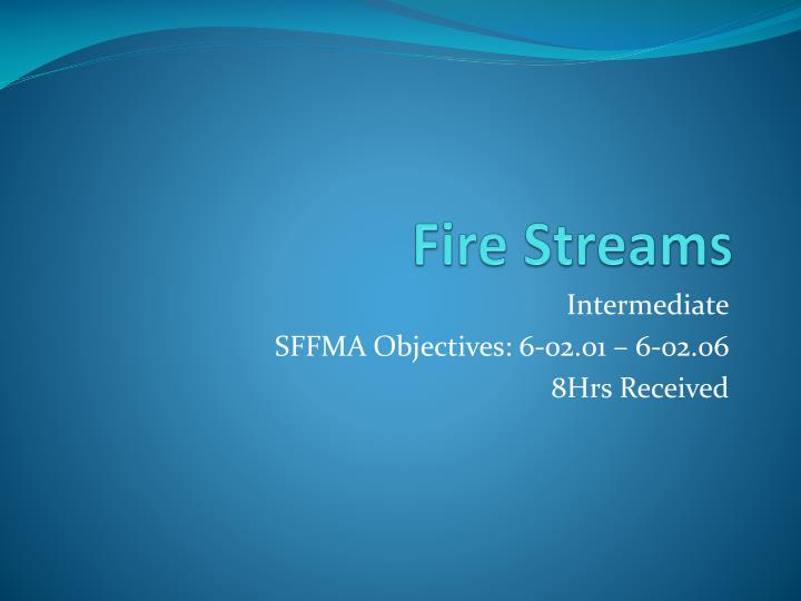 fire streams n.