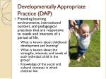 developmentally appropriate practice dap