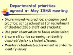 departmental priorities agreed at may ises meeting