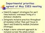 departmental priorities agreed at may ises meeting1
