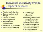 individual inclusivity profile aspects covered
