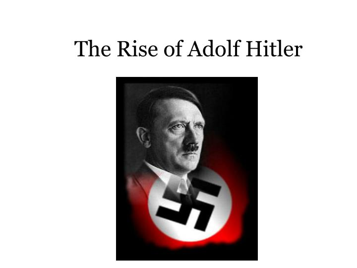 the rise of adolf hitler n.