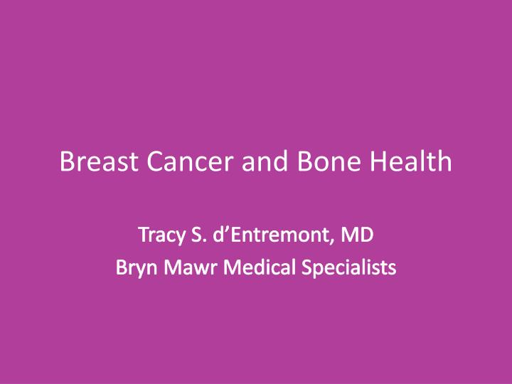 breast cancer and bone health n.