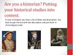 are you a historian putting your historical studies into context