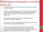 development of popular recreation in the uk