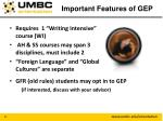 important features of gep