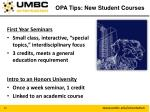 opa tips new student courses
