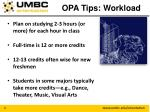 opa tips workload