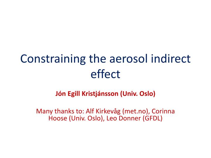 constraining the aerosol indirect effect n.
