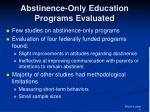 abstinence only education programs evaluated
