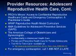 provider resources adolescent reproductive health care cont