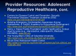 provider resources adolescent reproductive healthcare c ont