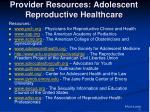 provider resources adolescent reproductive healthcare